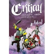 Critical: A New Player Guide Book and Personal Love Letter to Dungeons & Dragons Fifth Edition/Adam X. Vass