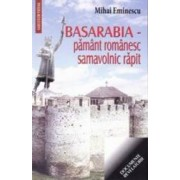 Basarabia - Pamant romanesc samavolnic rapit - Mihai Eminescu