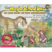 The Magic School Bus in the Time of the Dinosaurs, Hardcover/Joanna Cole