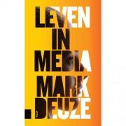 Leven in media - Mark Deuze
