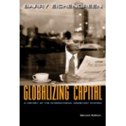 Globalizing Capital - A History of the International Monetary System (Eichengreen Barry)(Paperback) (9780691139371)