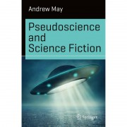 Springer Libro Pseudoscience and Science Fiction