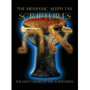 The Messianic Aleph Tav Scriptures Modern-Hebrew Large Print Edition Study Bible