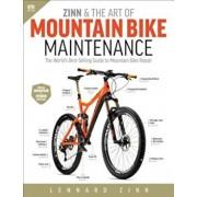 Zinn & the Art of Mountain Bike Maintenance: The World's Best-Selling Guide to Mountain Bike Repair, Paperback/Lennard Zinn