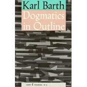 Dogmatics in Outline, Paperback/Karl Barth