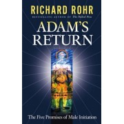 Adam's Return: The Five Promises of Male Initiation, Paperback