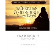 The Christian Codependence Recovery Workbook: From Surviving to Significance, Paperback