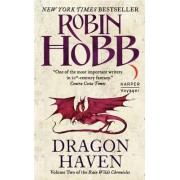 Dragon Haven Volume Two of the Rain Wilds Chronicles