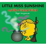 Little Miss Sunshine and the Wicked Witch, Paperback