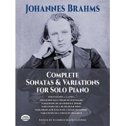 Brahms, Johannes Complete Sonatas and Variations for Solo Piano
