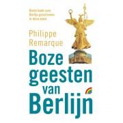 Reisverhaal Boze Geesten van Berlijn | Philippe Remarque