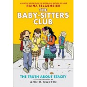 The Truth about Stacey: Full-Color Edition (the Baby-Sitters Club Graphix '2), Hardcover