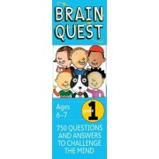 Brain Quest Grade 1, Revised 4th Edition: 750 Questions and Answers to Challenge the Mind, Hardcover