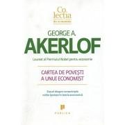 Cartea de povesti a unui economist/George Akerlof