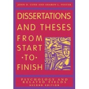 Dissertation and Theses from Start to Finish: Psychology and Related Fields, Paperback