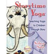 Storytime Yoga: Teaching Yoga to Children Through Story