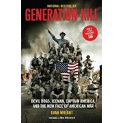 Generation Kill: Devil Dogs, Ice Man, Captain America, and the New Face of American War, Paperback/Evan Wright