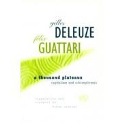 Thousand Plateaus: Capitalism and Schizophrenia, Paperback