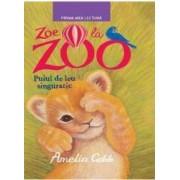 Zoe la Zoo. Puiul de leu singuratic - Amelia Cobb