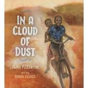 In a Cloud of Dust, Paperback/Alma Fullerton
