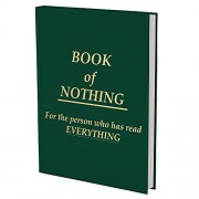Book of Nothing - Funny Book Gag Gift - Cool Journal - Diary Blank Pages - Silly Gifts - Gifts for Book Lovers - Cool Coffee Table Book - Blank Page Book by Gears Out