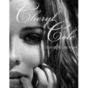 Through My Eyes Cheryl Cole