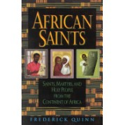 African Saints - Saints, Martyrs, and Holy People from the Continent of Africa (Quinn Frederick)(Paperback) (9780824519711)
