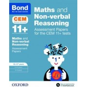 Bond 11+ Maths and Non-verbal Reasoning Assessment Papers for the CEM 11+ tests by Alison Primrose