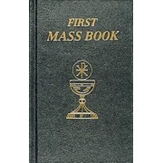 First Mass Book, Hardcover/Catholic Book Publishing Co