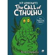 Ivankovic, R J H.P. Lovecraft's the Call of Cthulhu for Beginning Readers