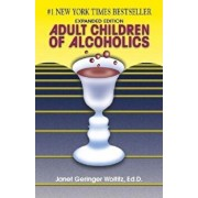 Adult Children of Alcoholics: Expanded Edition, Paperback/Janet G. Woititz
