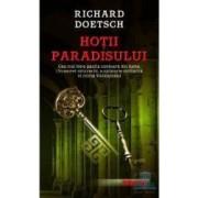 Hotii paradisului - Richard Doetsch