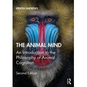 Animal Mind. An Introduction to the Philosophy of Animal Cognition, Paperback/Kristin Andrews