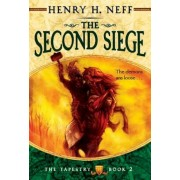 The Second Siege: Book Two of the Tapestry, Paperback