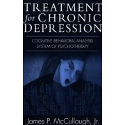 Treatment for Chronic Depression: Cognitive Behavioral Analysis System of Psychotherapy (CBASP)