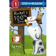 Rocket's 100th Day of School, Paperback/Tad Hills