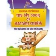 MY BIG BOOK OF LEARNING ENGLISH- THE KITTEN IN THE MITTEN.
