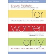For Women Only: What You Need to Know about the Inner Lives of Men, Hardcover/Shaunti Feldhahn