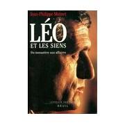 Léo et les siens. Du monastère aux affaires - Jean-Philippe Moinet - Livre
