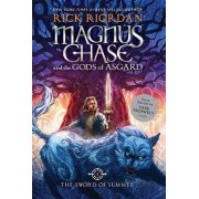 Magnus Chase and the Gods of Asgard Book 1 the Sword by Rick Riordan