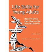 Life Skills for Young Adults: How to Survive Each Day and the Rest of Your Life., Paperback/Philip J. Cassidy