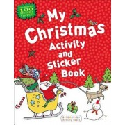 My Christmas Activity and Sticker Book, Paperback/Anonymous