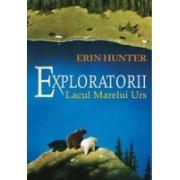 Exploratorii vol 2. Lacul marelui urs