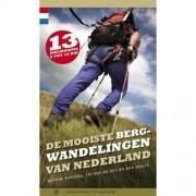 De mooiste bergwandelingen van Nederland - Rutger Burgers, Sietske de Vet en Rob Wolfs