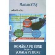 Romania pe bune incepe cu scoala pe bune. Jurnal de blog despre schimbarea paradigmei Educatiei 2004-2013