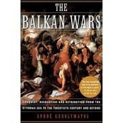 The Balkan Wars, Paperback/Andre Gerolymatos
