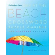 New York Times Day at the Beach Crossword Puzzle Omnibus, Paperback/Will Shortz