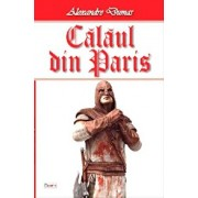 Calaul din Paris vol 2/4/Alexandre Dumas