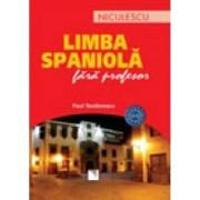 Limba spaniola fara profesor A1-A2 - Paul Teodorescu