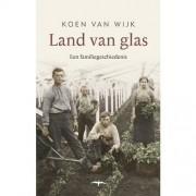Land van glas - Koen van Wijk